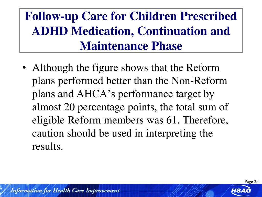 Follow-up Care for Children Prescribed ADHD Medication, Continuation and Maintenance Phase