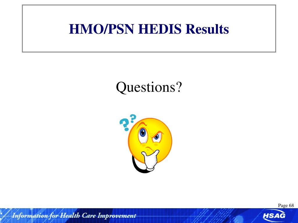 HMO/PSN HEDIS Results