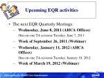 upcoming eqr activities70