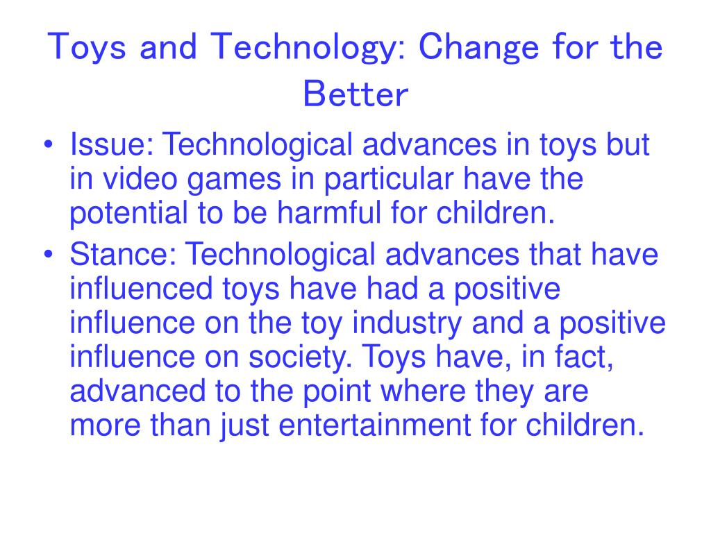 Toys and Technology: Change for the Better