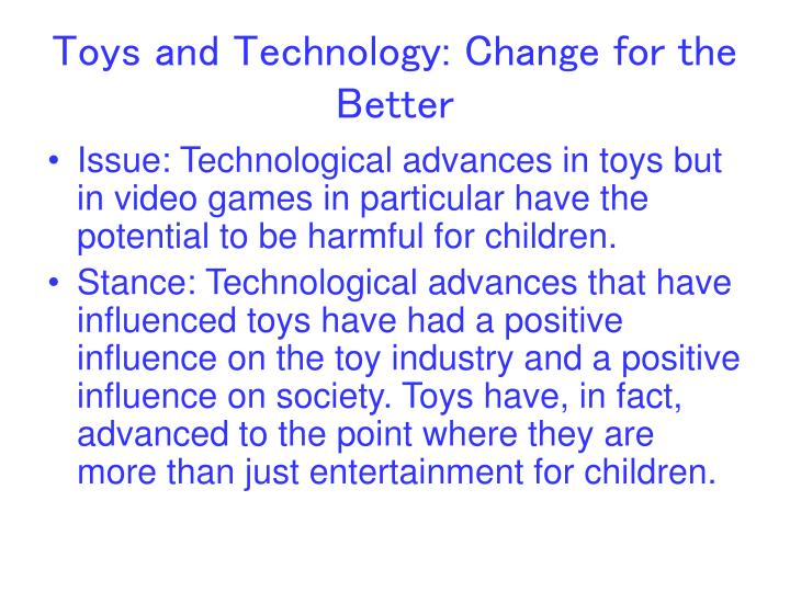 Toys and technology change for the better2