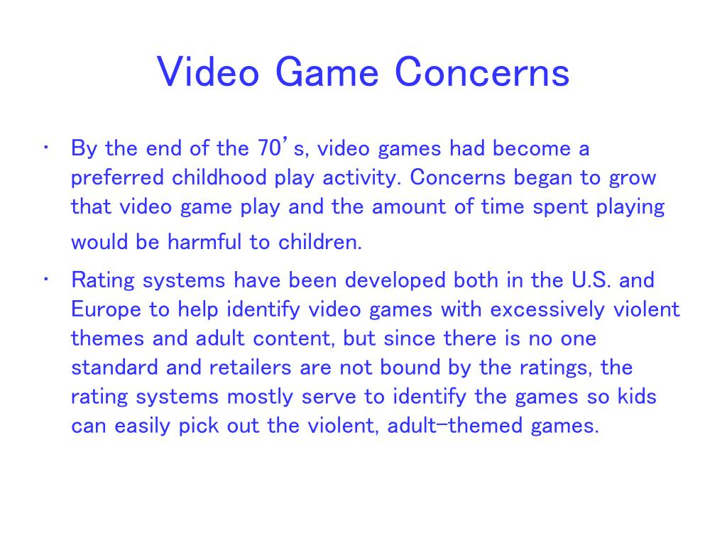 Video Game Concerns