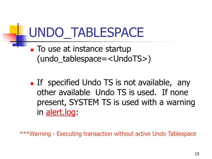 UNDO_TABLESPACE