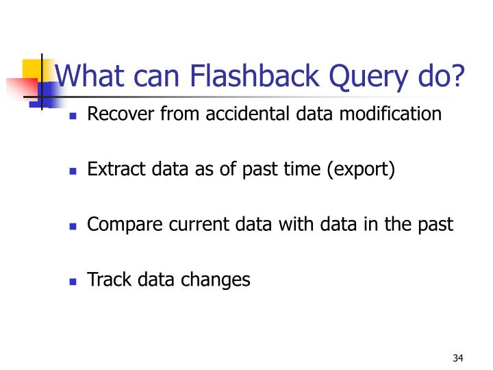 What can Flashback Query do?
