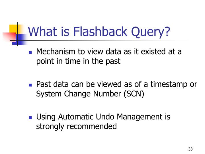 What is Flashback Query?
