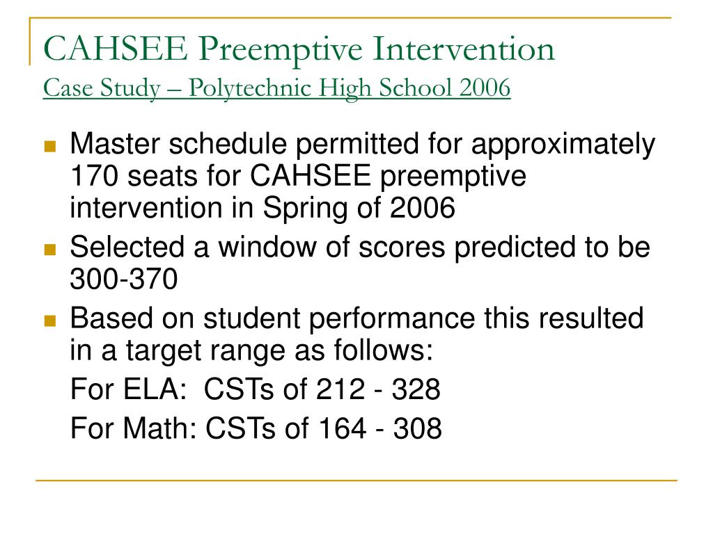 CAHSEE Preemptive Intervention