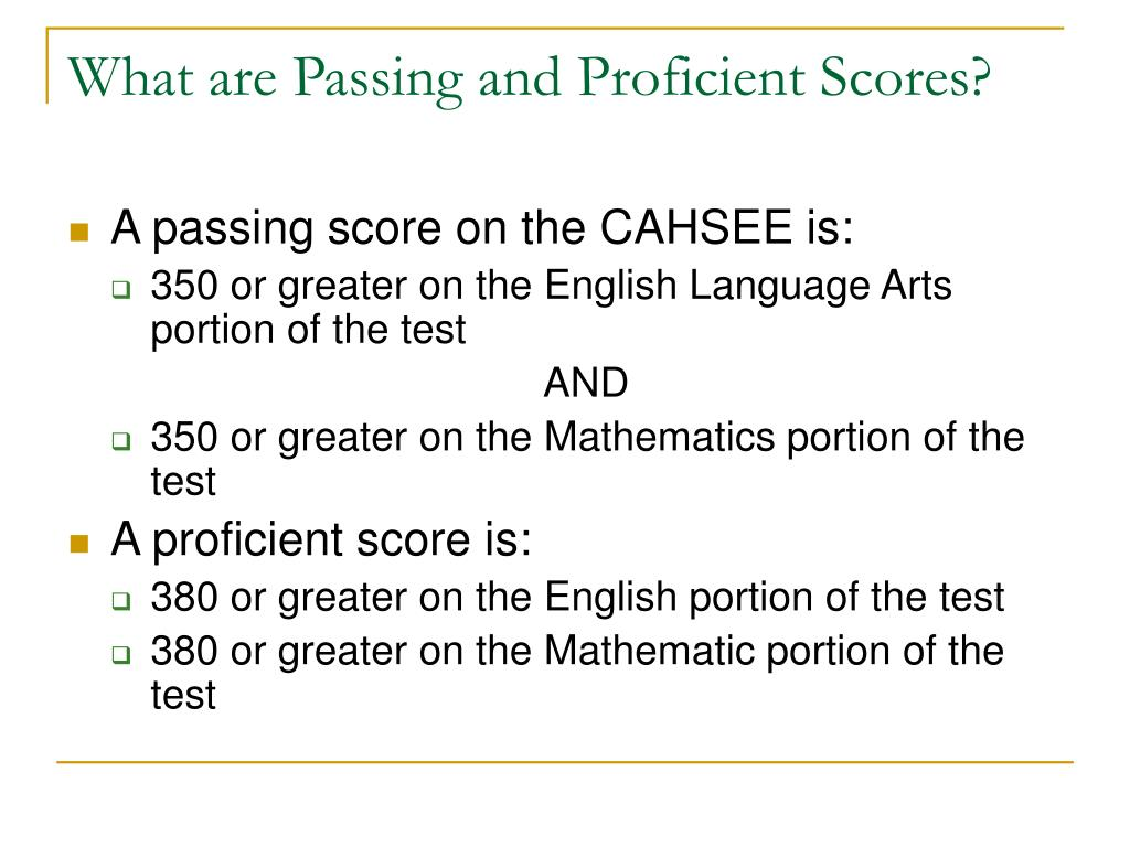 What are Passing and Proficient Scores?