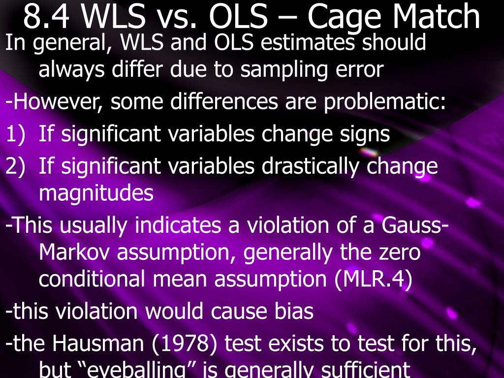 8.4 WLS vs. OLS – Cage Match