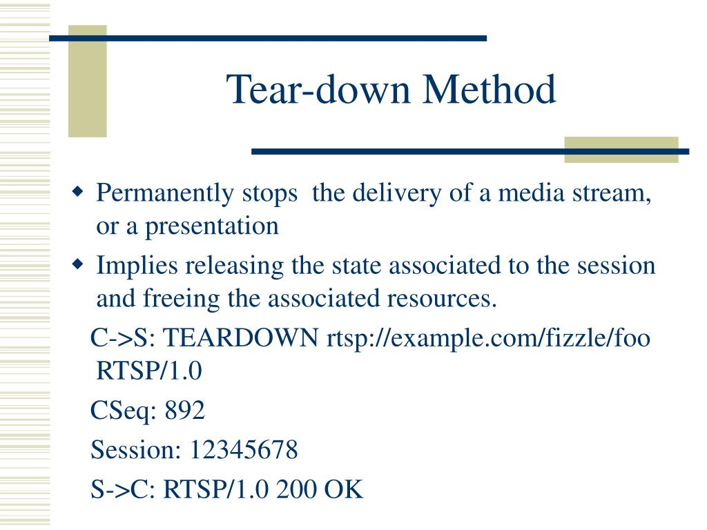 Tear-down Method