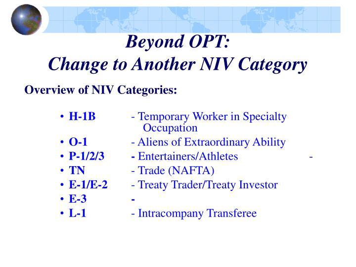 Beyond OPT: