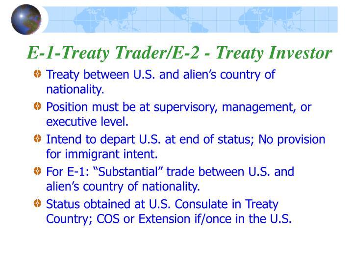 E-1-Treaty Trader/E-2 - Treaty Investor