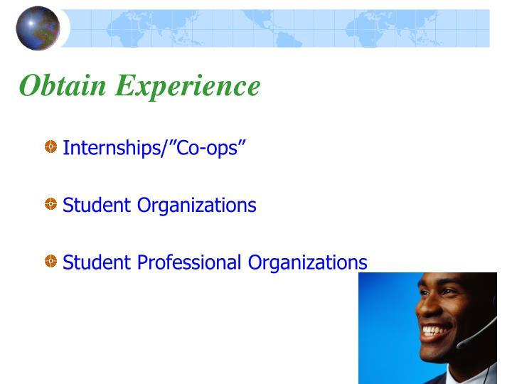 Obtain Experience