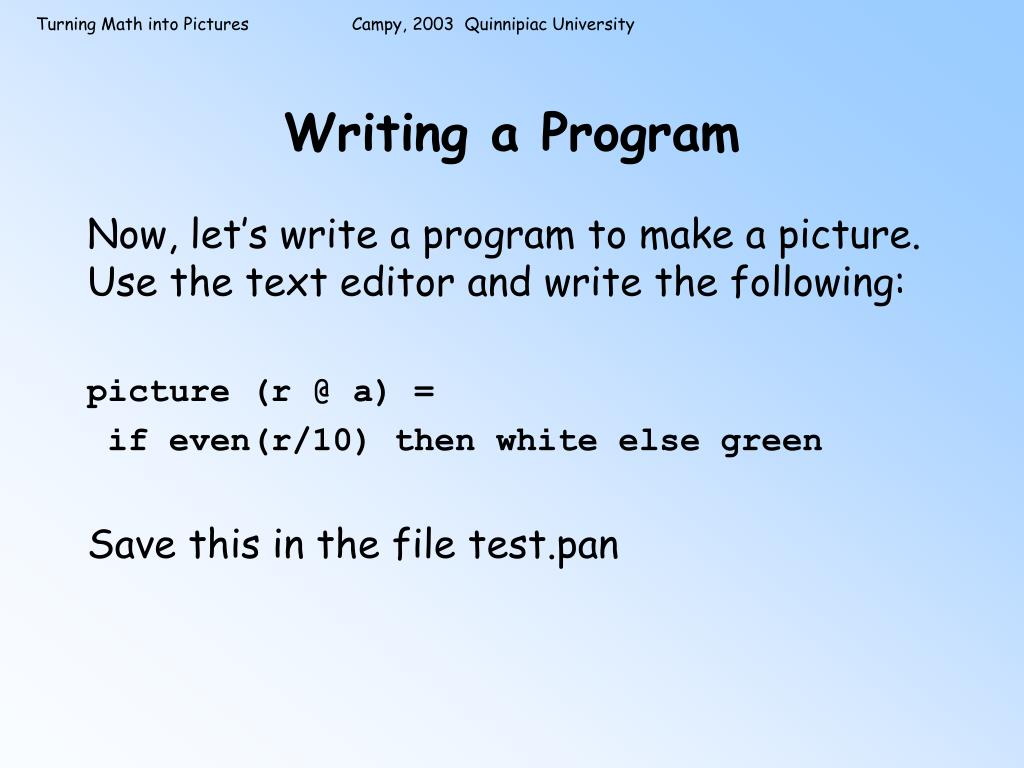 Writing a Program