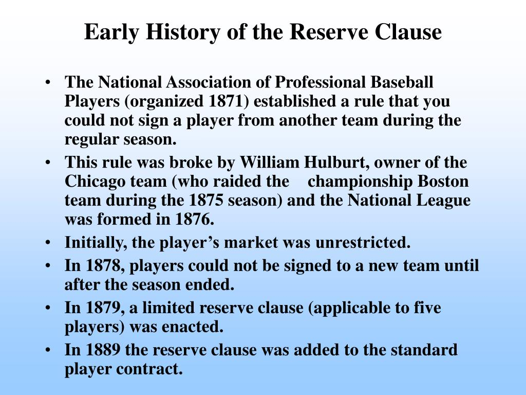 Early History of the Reserve Clause