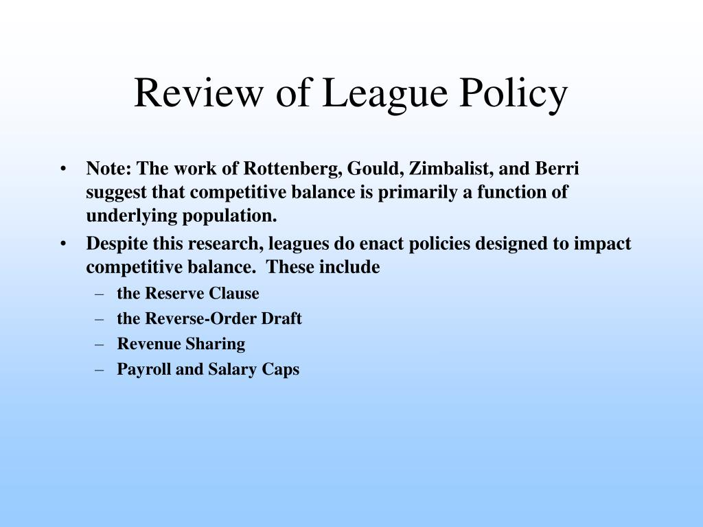 Review of League Policy