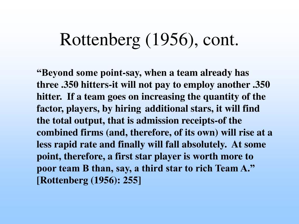 Rottenberg (1956), cont.