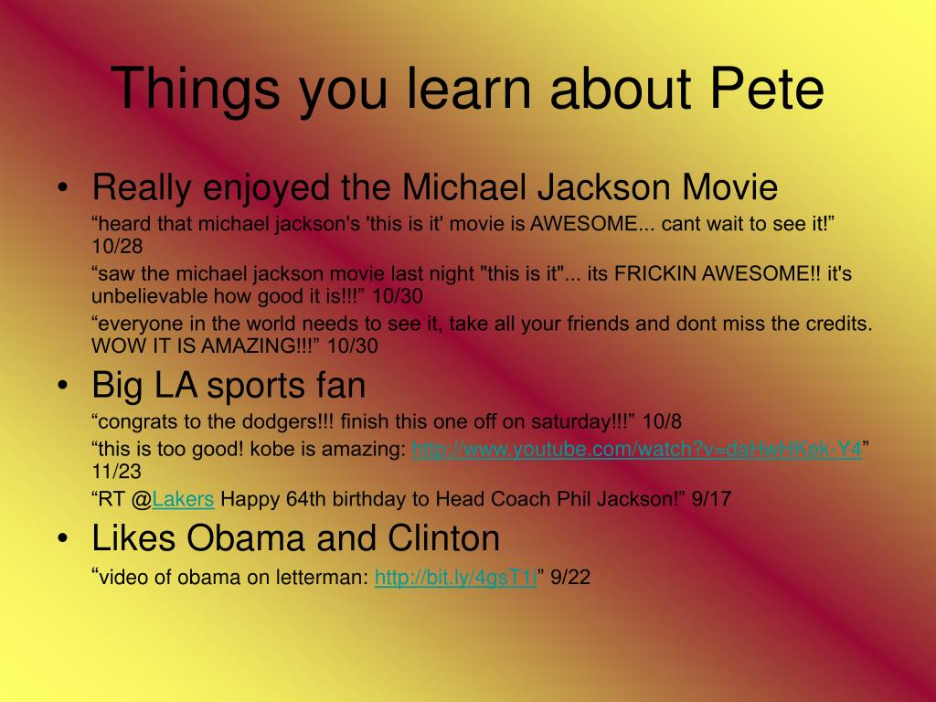 Things you learn about Pete