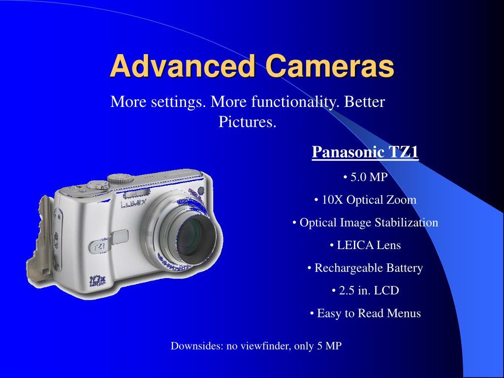 Advanced Cameras