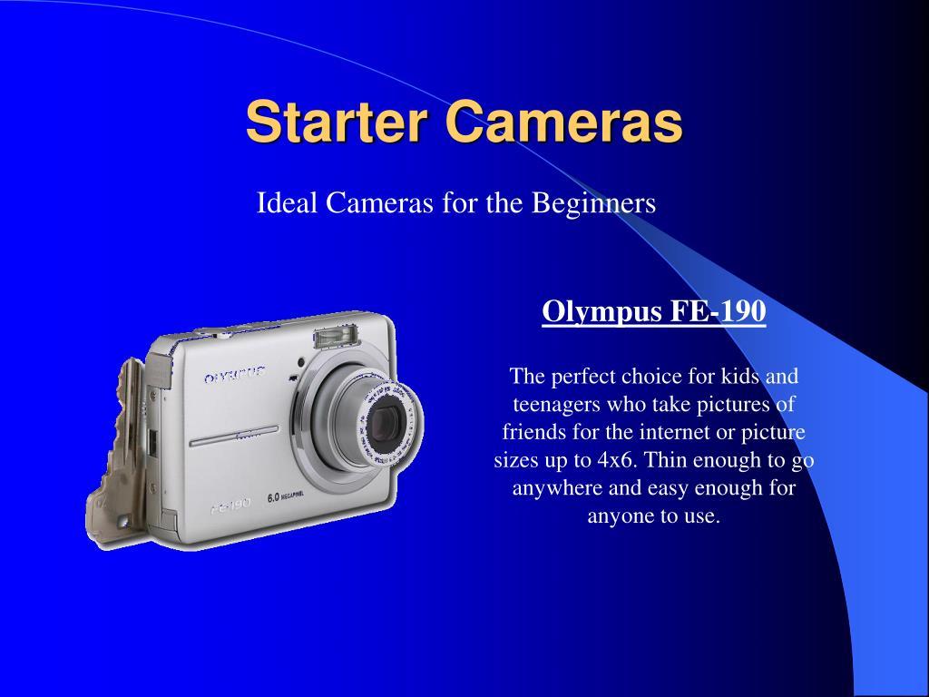 Starter Cameras