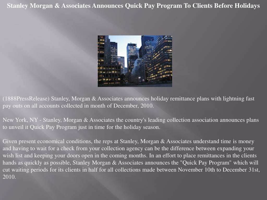 Stanley Morgan & Associates Announces Quick Pay Program To Clients Before Holidays