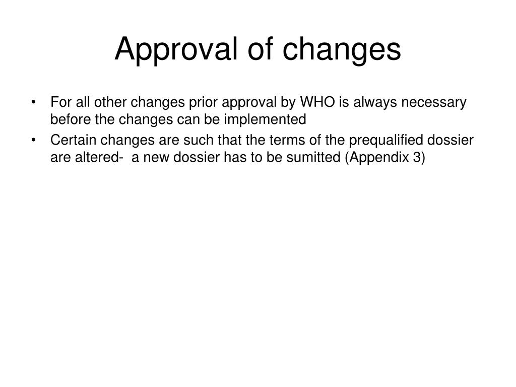 Approval of changes