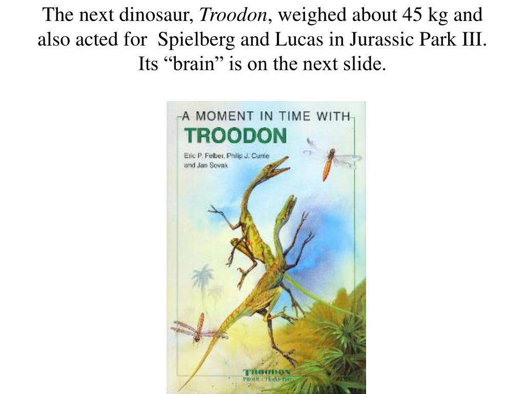 The next dinosaur,