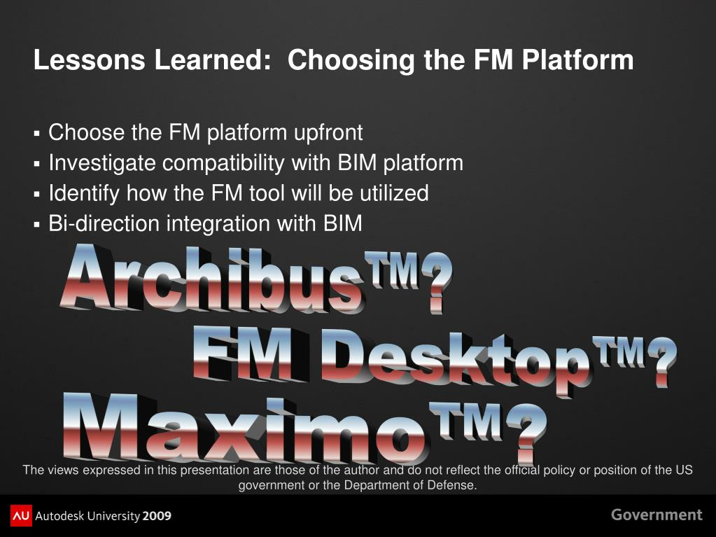 Lessons Learned:  Choosing the FM Platform