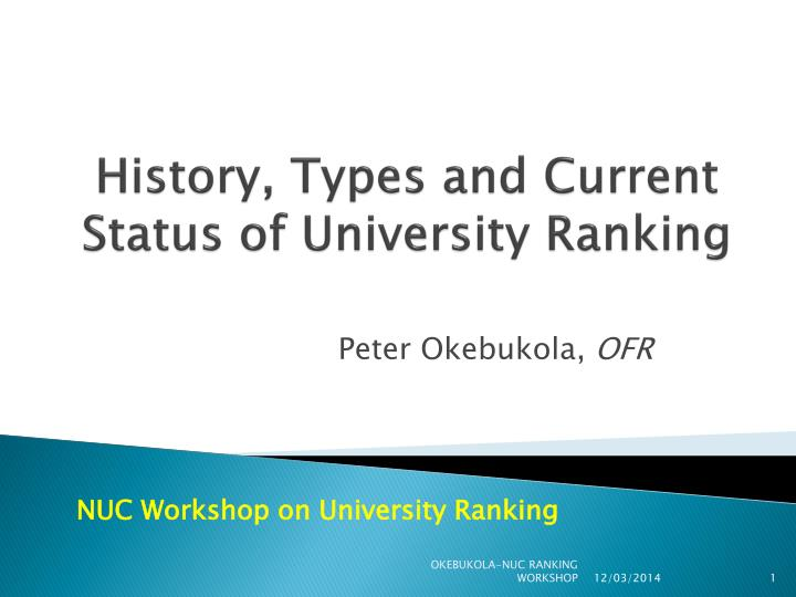 History types and current status of university ranking l.jpg