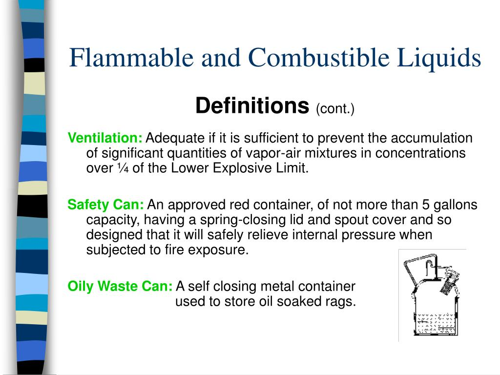 flammable and combustible liquids Applying the osha standards what type of facility is it what types of liquids fall under 1910106 if it is an industrial facility, is the handling of flammable and.