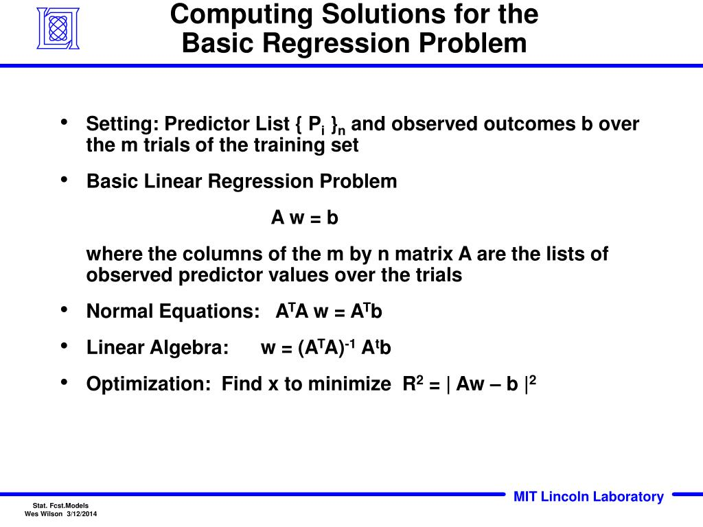 Computing Solutions for the Basic Regression Problem