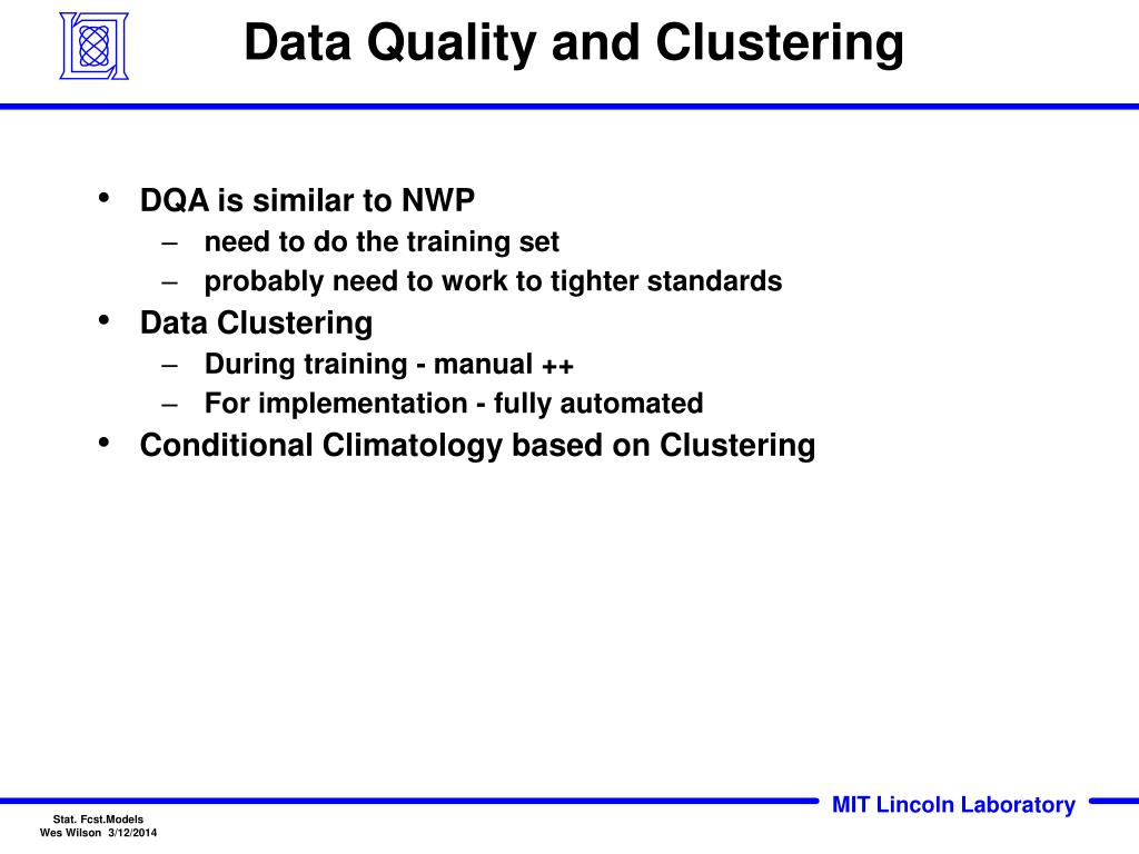 Data Quality and Clustering