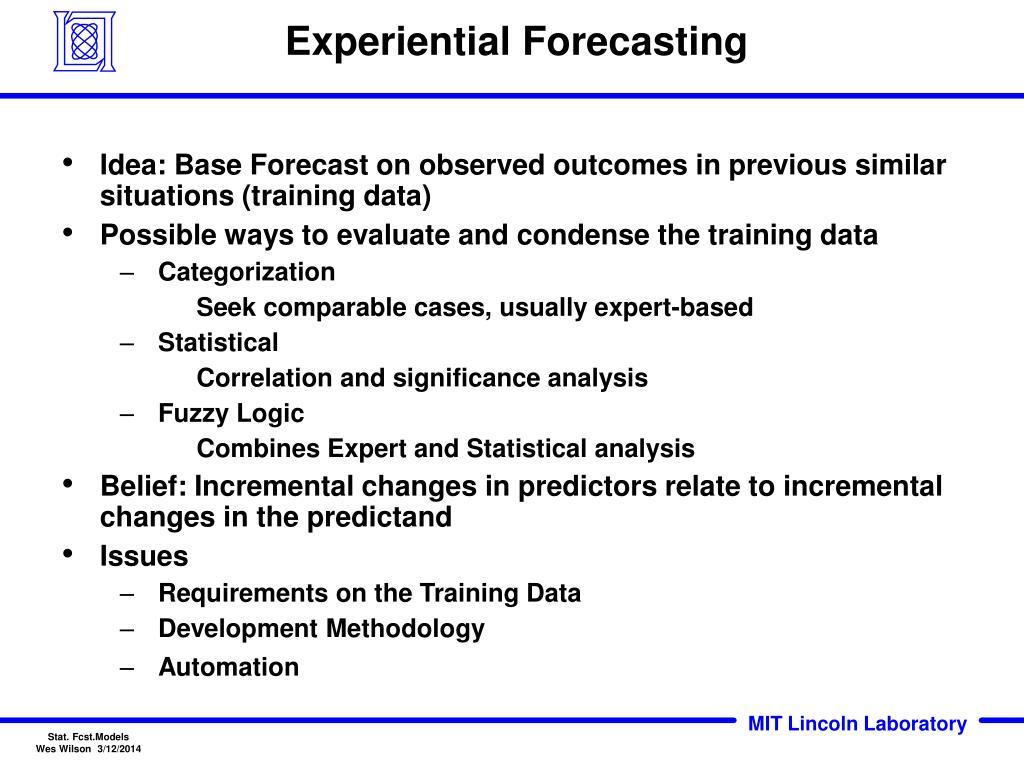 Experiential Forecasting
