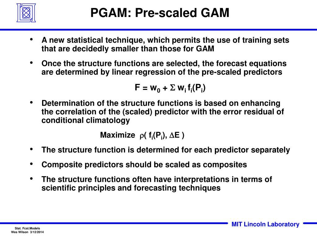 PGAM: Pre-scaled GAM