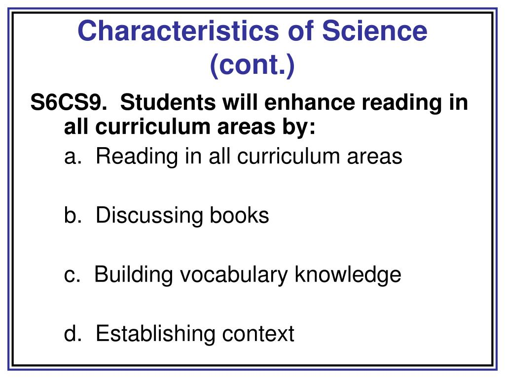 Characteristics of Science (cont.)