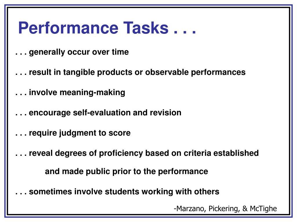 Performance Tasks . . .