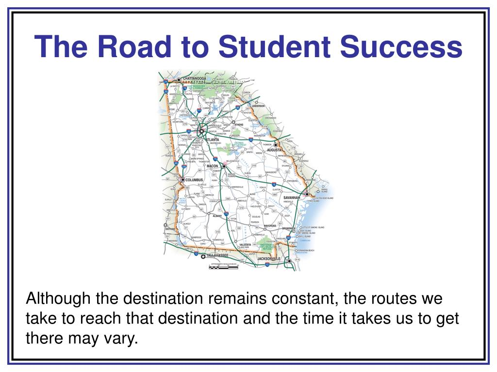The Road to Student Success
