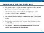 counterparty risk case study aca