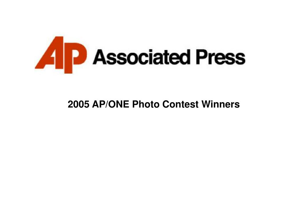 2005 AP/ONE Photo Contest Winners