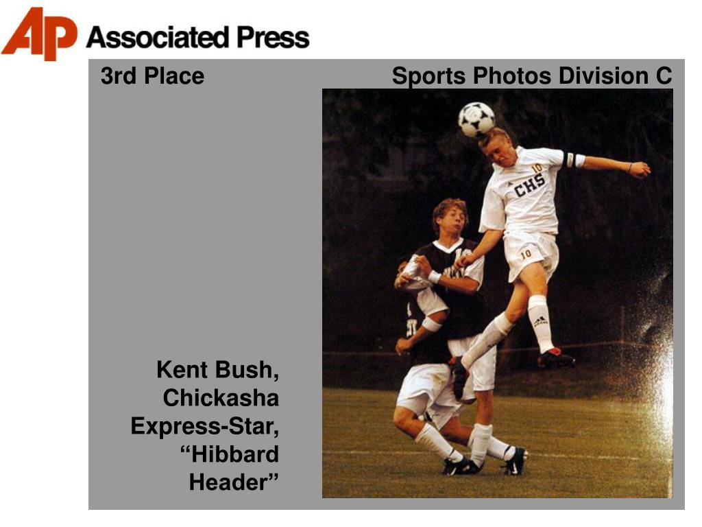 3rd Place                             Sports Photos Division C