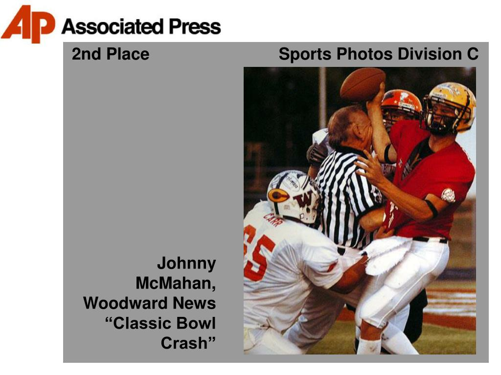 2nd Place                            Sports Photos Division C