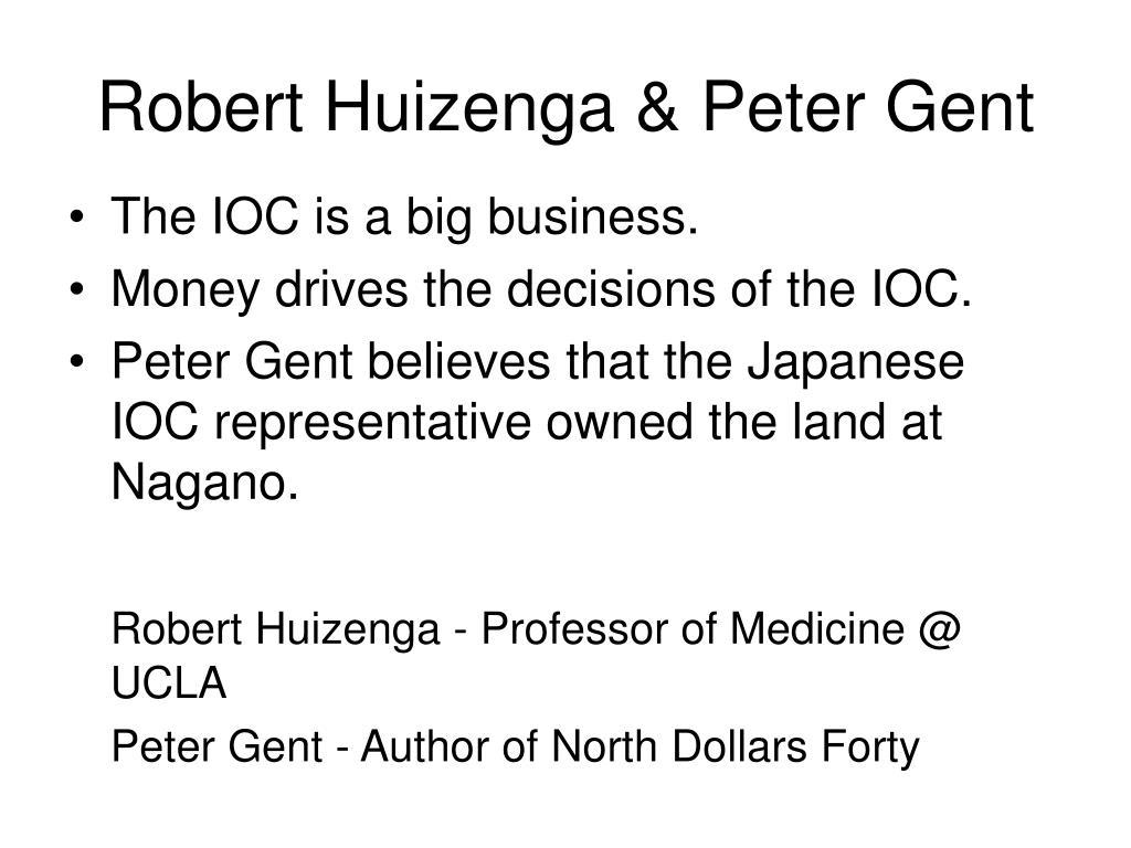Robert Huizenga & Peter Gent