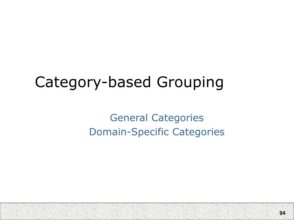 Category-based Grouping