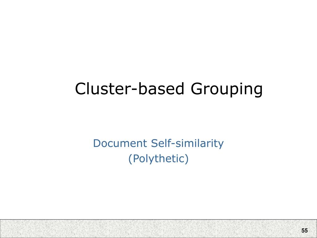 Cluster-based Grouping