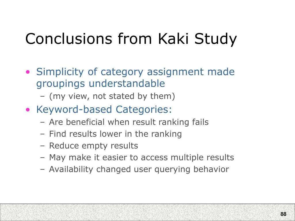 Conclusions from Kaki Study