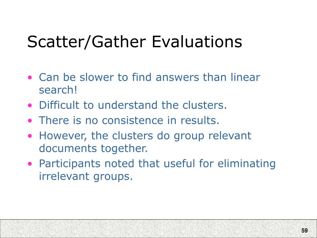 Scatter/Gather Evaluations