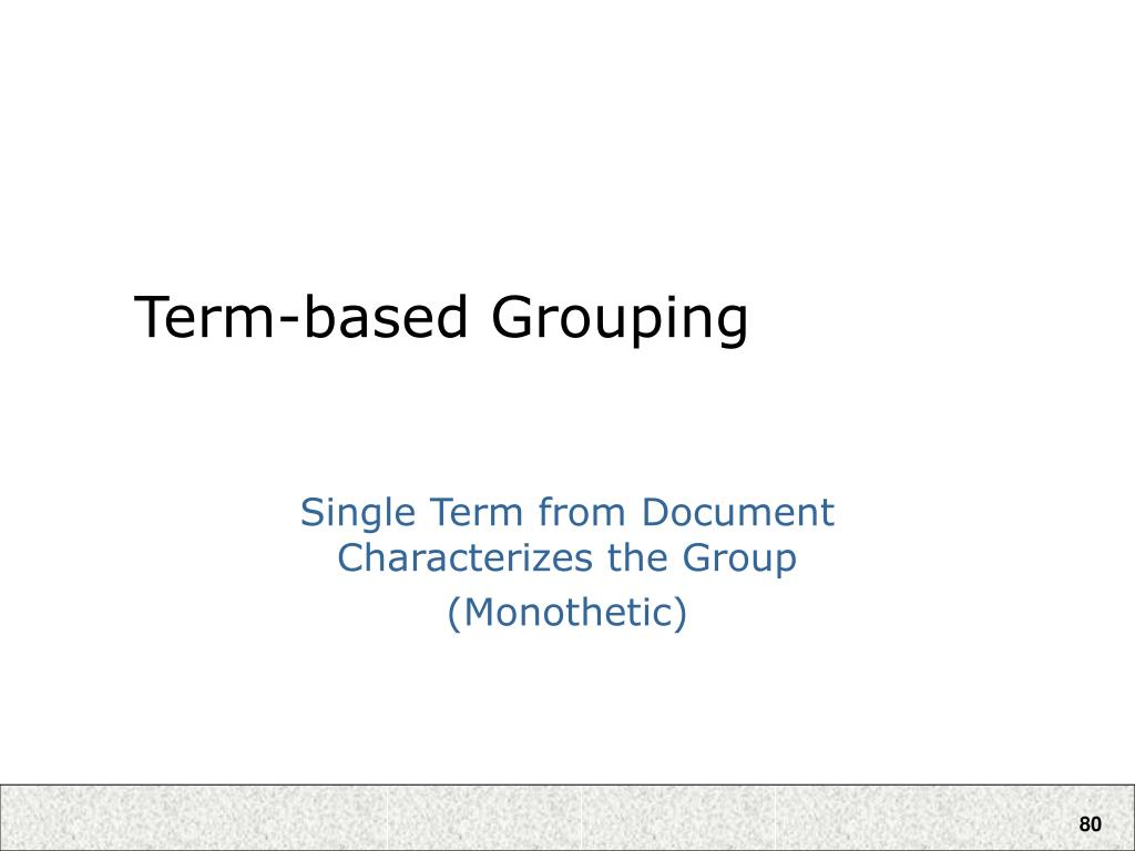 Term-based Grouping
