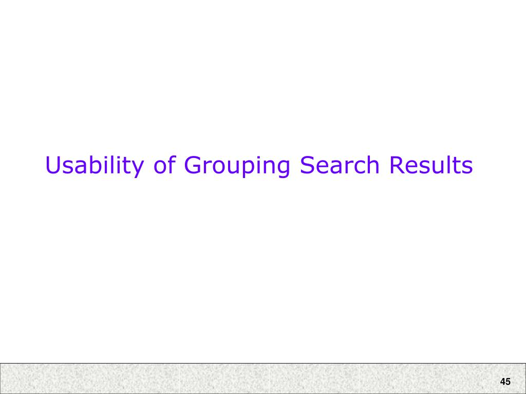 Usability of Grouping Search Results