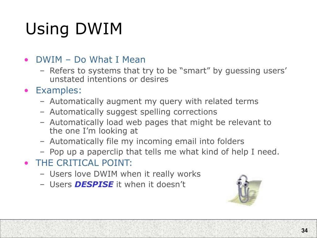 Using DWIM