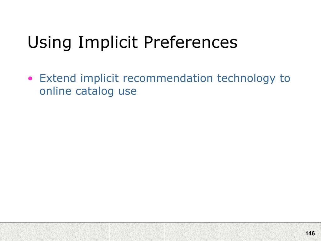 Using Implicit Preferences