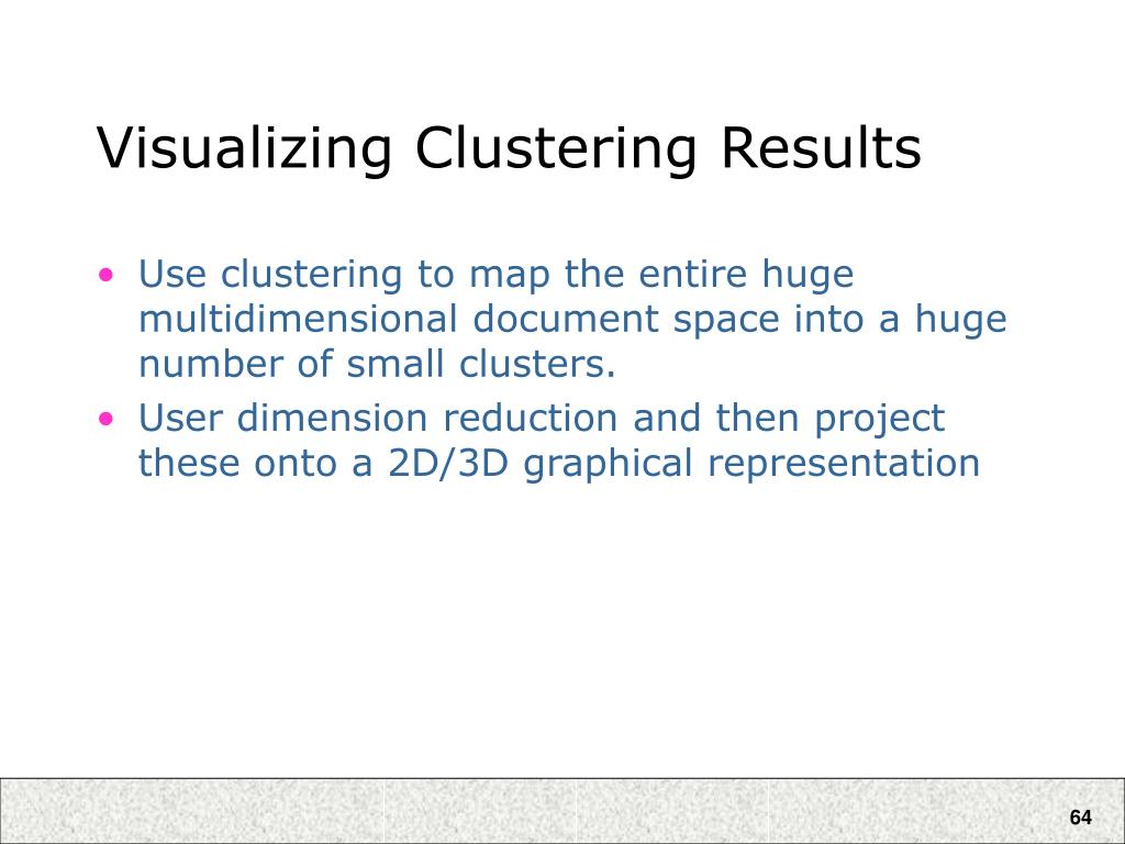 Visualizing Clustering Results